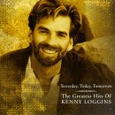 Yesterday%2C%20Today%2C%20Tomorrow%20the%20Greatest%20Hits%20of%20Kenny%20Loggins