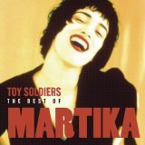 Toy%20Soldiers%3A%20The%20Best%20Of%20Martika